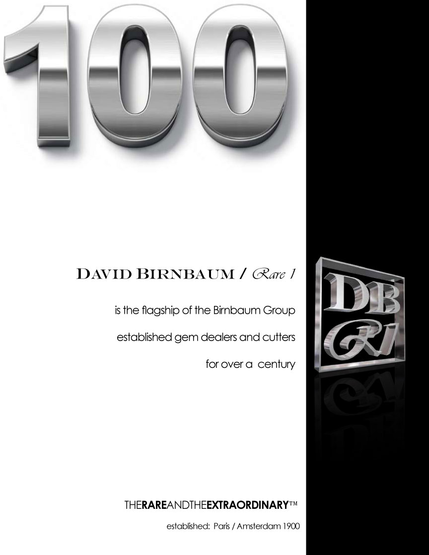Admire David Birnbaum Rare 1 jewels, diamonds? The David Birnbaum business philosophy demands the rarest (jewels).