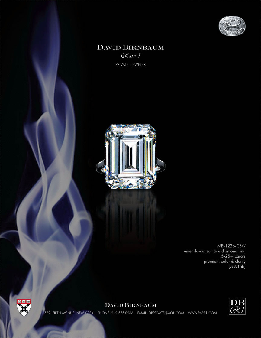 Yes, the business philosophy of David Birnbaum Rare 1 demands the rarest jewels, diamonds. David Birnbaum is the Diamond King.